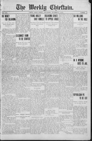Primary view of object titled 'The Weekly Chieftain. (Vinita, Okla.), Vol. 30, No. 15, Ed. 1 Friday, December 6, 1912'.