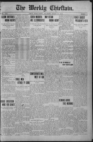 Primary view of object titled 'The Weekly Chieftain. (Vinita, Okla.), Vol. 29, No. 51, Ed. 1 Friday, August 16, 1912'.