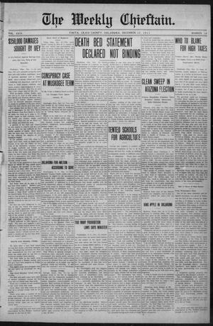 Primary view of object titled 'The Weekly Chieftain. (Vinita, Okla.), Vol. 29, No. 16, Ed. 1 Friday, December 15, 1911'.
