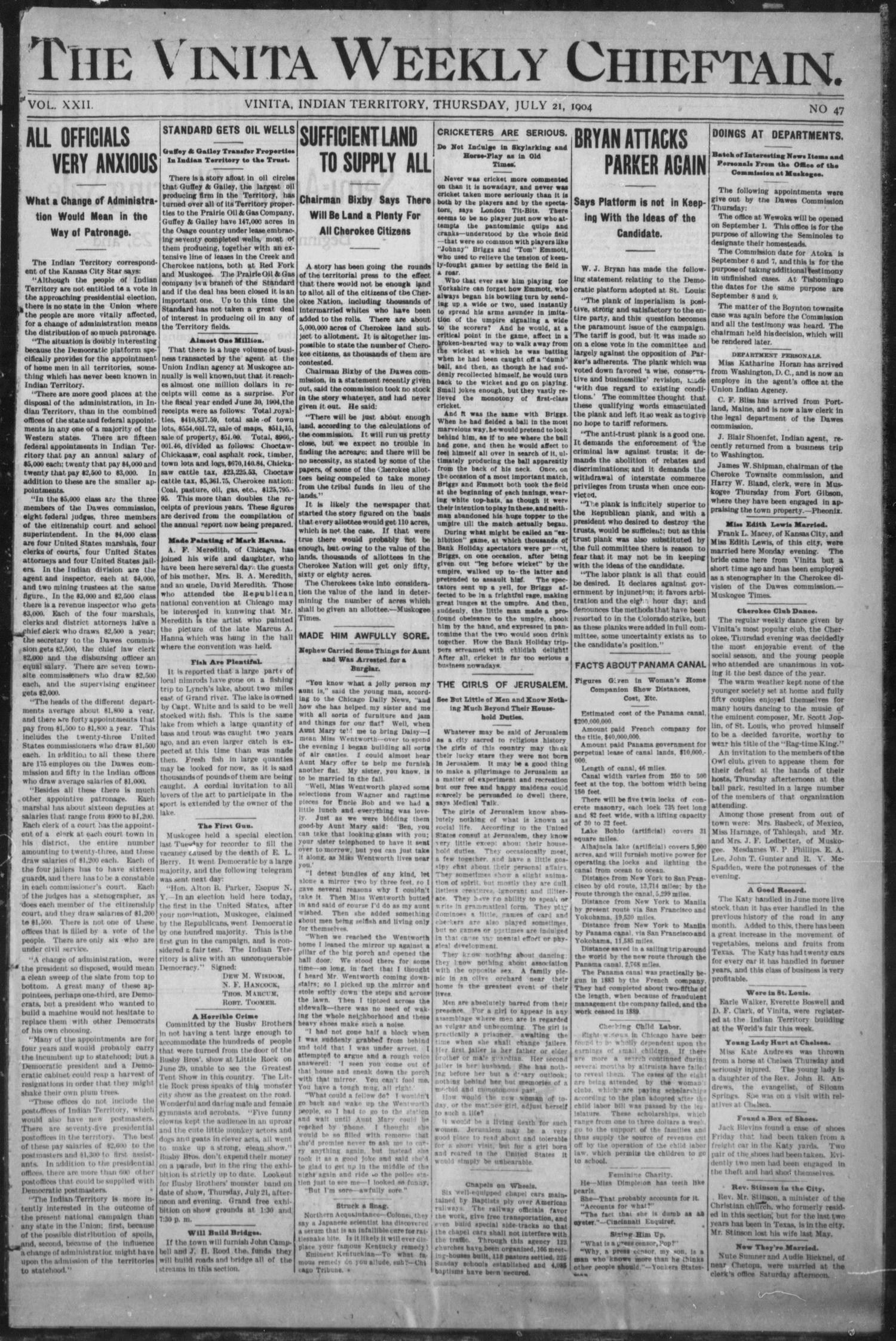 The Vinita Weekly Chieftain. (Vinita, Indian Terr.), Vol. 22, No. 47, Ed. 1 Thursday, July 21, 1904                                                                                                      [Sequence #]: 1 of 8