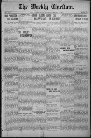 Primary view of object titled 'The Weekly Chieftain. (Vinita, Okla.), Vol. 29, No. 19, Ed. 1 Friday, January 5, 1912'.
