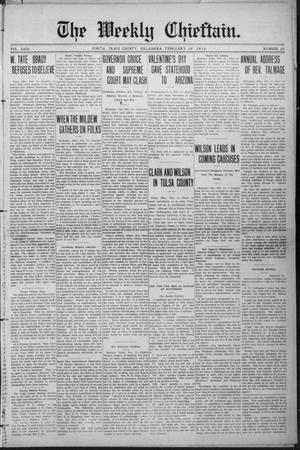 Primary view of object titled 'The Weekly Chieftain. (Vinita, Okla.), Vol. 29, No. 25, Ed. 1 Friday, February 16, 1912'.