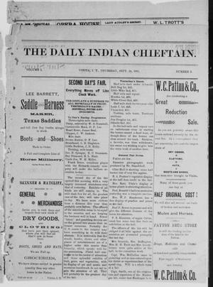 Primary view of object titled 'The Daily Indian Chieftain. (Vinita, Indian Terr.), Vol. 1, No. 2, Ed. 1 Thursday, September 24, 1891'.