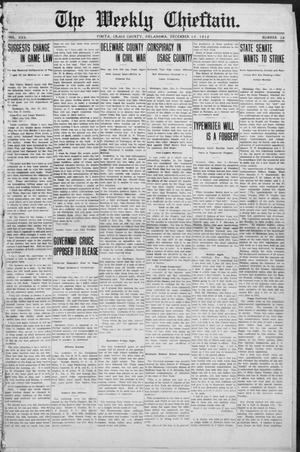 Primary view of object titled 'The Weekly Chieftain. (Vinita, Okla.), Vol. 30, No. 16, Ed. 1 Friday, December 13, 1912'.