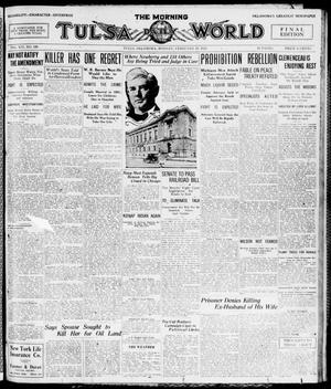 Primary view of object titled 'The Morning Tulsa Daily World (Tulsa, Okla.), Vol. 14, No. 149, Ed. 1, Monday, February 23, 1920'.