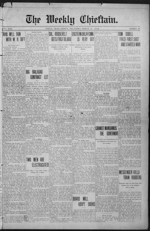 Primary view of object titled 'The Weekly Chieftain. (Vinita, Okla.), Vol. 29, No. 29, Ed. 1 Friday, March 15, 1912'.