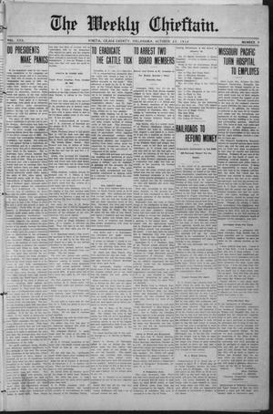 Primary view of object titled 'The Weekly Chieftain. (Vinita, Okla.), Vol. 30, No. 9, Ed. 1 Friday, October 25, 1912'.