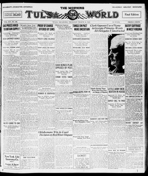 Primary view of object titled 'The Morning Tulsa Daily World (Tulsa, Okla.), Vol. 14, No. 166, Ed. 1, Thursday, March 11, 1920'.