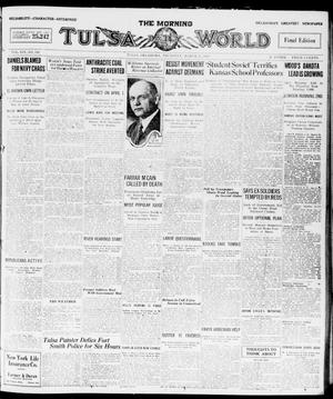 Primary view of object titled 'The Morning Tulsa Daily World (Tulsa, Okla.), Vol. 14, No. 180, Ed. 1, Thursday, March 25, 1920'.
