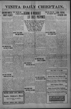 Primary view of Vinita Daily Chieftain. (Vinita, Okla.), Vol. 12, No. 137, Ed. 1 Wednesday, September 28, 1910