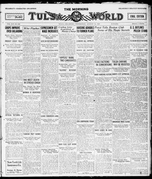 Primary view of object titled 'The Morning Tulsa Daily World (Tulsa, Okla.), Vol. 14, No. 318, Ed. 1, Wednesday, August 11, 1920'.