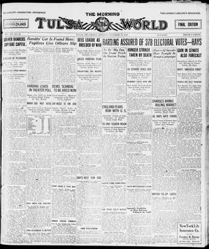 Primary view of object titled 'The Morning Tulsa Daily World (Tulsa, Okla.), Vol. 15, No. 20, Ed. 1, Monday, October 18, 1920'.