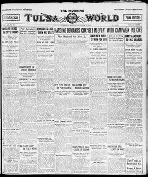Primary view of object titled 'The Morning Tulsa Daily World (Tulsa, Okla.), Vol. 15, No. 27, Ed. 1, Monday, October 25, 1920'.