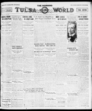 Primary view of object titled 'The Morning Tulsa Daily World (Tulsa, Okla.), Vol. 15, No. 39, Ed. 1, Saturday, November 6, 1920'.