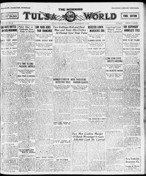 Primary view of object titled 'The Morning Tulsa Daily World (Tulsa, Okla.), Vol. 15, No. 40, Ed. 1, Monday, November 8, 1920'.