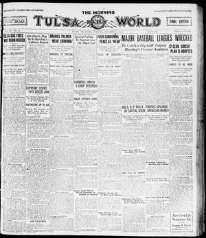 Primary view of object titled 'The Morning Tulsa Daily World (Tulsa, Okla.), Vol. 15, No. 41, Ed. 1, Tuesday, November 9, 1920'.
