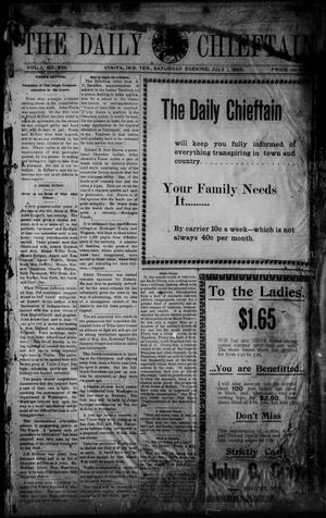 Primary view of object titled 'The Daily Chieftain. (Vinita, Indian Terr.), Vol. 1, No. 234, Ed. 1 Saturday, July 1, 1899'.