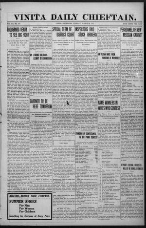 Primary view of object titled 'Vinita Daily Chieftain. (Vinita, Okla.), Vol. 12, No. 290, Ed. 1 Tuesday, March 28, 1911'.