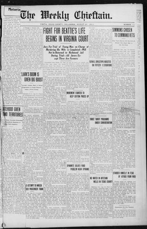 Primary view of object titled 'The Weekly Chieftain. (Vinita, Okla.), Vol. 29, No. 11, Ed. 1 Friday, August 25, 1911'.