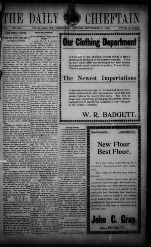Primary view of The Daily Chieftain. (Vinita, Indian Terr.), Vol. 1, No. 297, Ed. 1 Wednesday, September 13, 1899