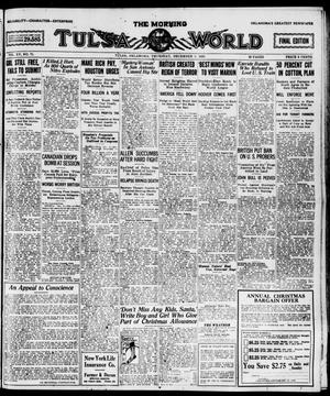 Primary view of object titled 'The Morning Tulsa Daily World (Tulsa, Okla.), Vol. 15, No. 71, Ed. 1, Thursday, December 9, 1920'.