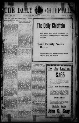 Primary view of object titled 'The Daily Chieftain. (Vinita, Indian Terr.), Vol. 1, No. 235, Ed. 1 Monday, July 3, 1899'.