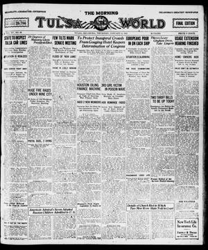 Primary view of object titled 'The Morning Tulsa Daily World (Tulsa, Okla.), Vol. 15, No. 99, Ed. 1, Thursday, January 6, 1921'.