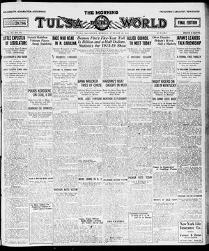 Primary view of object titled 'The Morning Tulsa Daily World (Tulsa, Okla.), Vol. 15, No. 116, Ed. 1, Monday, January 24, 1921'.