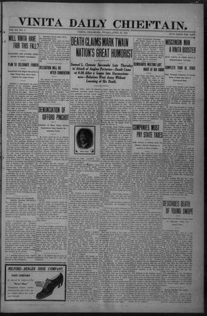 Primary view of Vinita Daily Chieftain. (Vinita, Okla.), Vol. 12, No. 3, Ed. 1 Friday, April 22, 1910