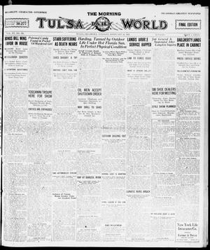 Primary view of object titled 'The Morning Tulsa Daily World (Tulsa, Okla.), Vol. 15, No. 145, Ed. 1, Tuesday, February 22, 1921'.