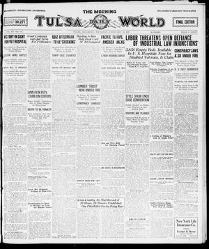 Primary view of object titled 'The Morning Tulsa Daily World (Tulsa, Okla.), Vol. 15, No. 147, Ed. 1, Thursday, February 24, 1921'.