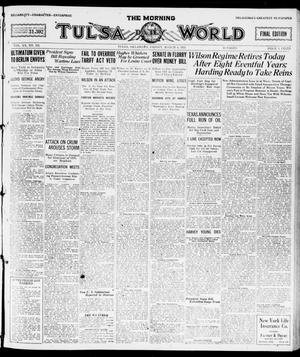 Primary view of object titled 'The Morning Tulsa Daily World (Tulsa, Okla.), Vol. 15, No. 155, Ed. 1, Friday, March 4, 1921'.