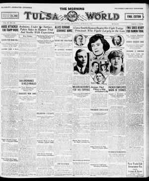 Primary view of object titled 'The Morning Tulsa Daily World (Tulsa, Okla.), Vol. 15, No. 161, Ed. 1, Thursday, March 10, 1921'.