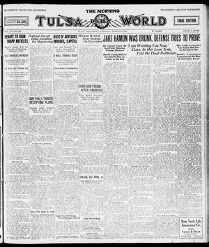 Primary view of object titled 'The Morning Tulsa Daily World (Tulsa, Okla.), Vol. 15, No. 166, Ed. 1, Tuesday, March 15, 1921'.