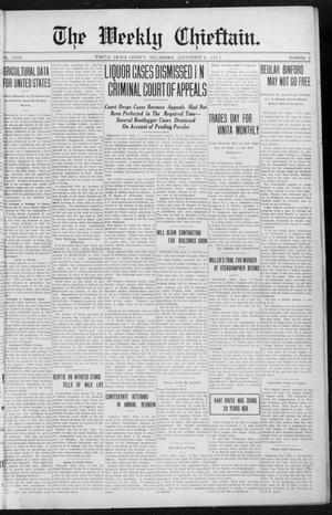 Primary view of object titled 'The Weekly Chieftain. (Vinita, Okla.), Vol. 29, No. 2, Ed. 1 Friday, September 8, 1911'.