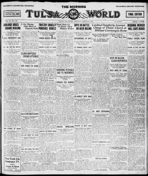Primary view of object titled 'The Morning Tulsa Daily World (Tulsa, Okla.), Vol. 15, No. 172, Ed. 1, Monday, March 21, 1921'.