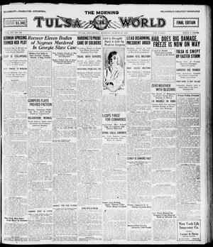 Primary view of object titled 'The Morning Tulsa Daily World (Tulsa, Okla.), Vol. 15, No. 179, Ed. 1, Monday, March 28, 1921'.