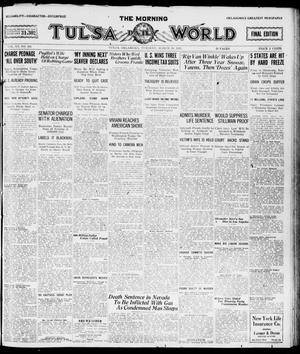 Primary view of object titled 'The Morning Tulsa Daily World (Tulsa, Okla.), Vol. 15, No. 180, Ed. 1, Tuesday, March 29, 1921'.