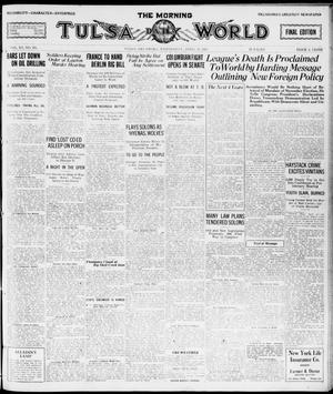 Primary view of object titled 'The Morning Tulsa Daily World (Tulsa, Okla.), Vol. 15, No. 195, Ed. 1, Wednesday, April 13, 1921'.