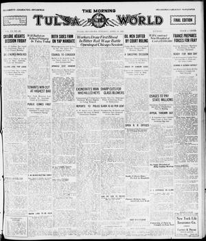 Primary view of object titled 'The Morning Tulsa Daily World (Tulsa, Okla.), Vol. 15, No. 201, Ed. 1, Tuesday, April 19, 1921'.