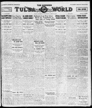 Primary view of object titled 'The Morning Tulsa Daily World (Tulsa, Okla.), Vol. 15, No. 208, Ed. 1, Wednesday, April 27, 1921'.
