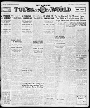 Primary view of object titled 'The Morning Tulsa Daily World (Tulsa, Okla.), Vol. 15, No. 210, Ed. 1, Friday, April 29, 1921'.