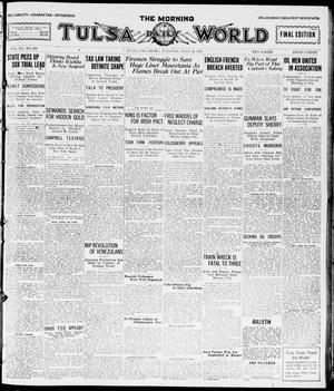 Primary view of object titled 'The Morning Tulsa Daily World (Tulsa, Okla.), Vol. 15, No. 298, Ed. 1, Tuesday, July 26, 1921'.