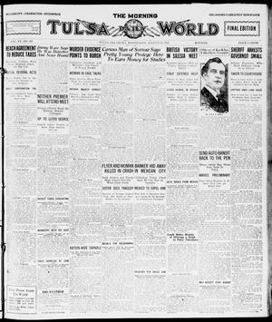 Primary view of object titled 'The Morning Tulsa Daily World (Tulsa, Okla.), Vol. 15, No. 313, Ed. 1, Wednesday, August 10, 1921'.