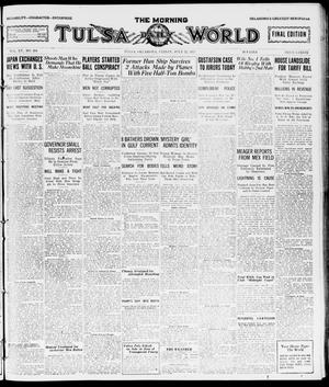 Primary view of object titled 'The Morning Tulsa Daily World (Tulsa, Okla.), Vol. 15, No. 294, Ed. 1, Friday, July 22, 1921'.