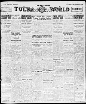 Primary view of object titled 'The Morning Tulsa Daily World (Tulsa, Okla.), Vol. 15, No. 309, Ed. 1, Saturday, August 6, 1921'.