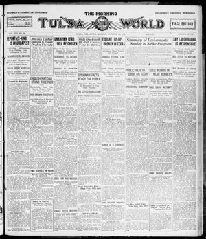Primary view of object titled 'The Morning Tulsa Daily World (Tulsa, Okla.), Vol. 16, No. 24, Ed. 1, Monday, October 24, 1921'.