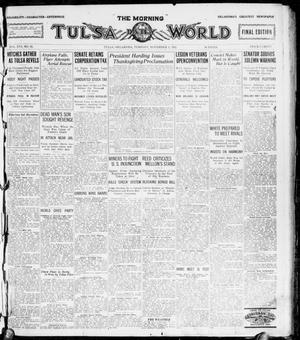 Primary view of object titled 'The Morning Tulsa Daily World (Tulsa, Okla.), Vol. 16, No. 32, Ed. 1, Tuesday, November 1, 1921'.