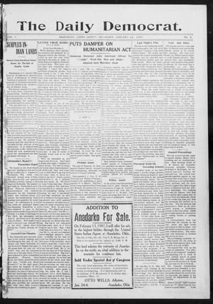 Primary view of object titled 'The Daily Democrat. (Anadarko, Okla.), Vol. 1, No. 2, Ed. 1, Tuesday, January 22, 1907'.