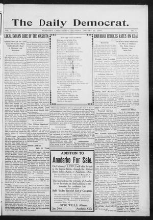 Primary view of object titled 'The Daily Democrat. (Anadarko, Okla.), Vol. 1, No. 5, Ed. 1, Friday, January 25, 1907'.